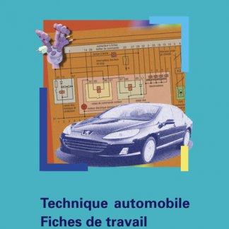 Technique automobile - Fiches de travail - Connaissances de base