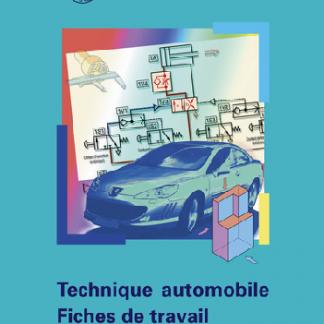 Technique automobile Fisches de travail - Connaissances de base