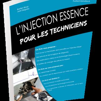 Tous ce qu'un technicien doit savoir sur l'injection essence. Un livre pratique.